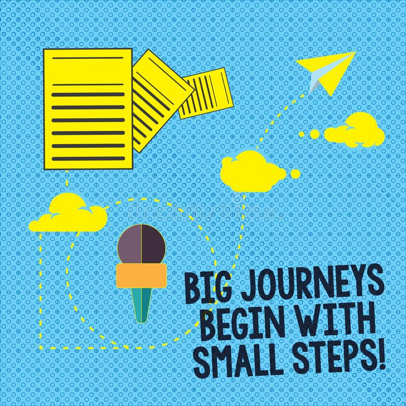Text sign showing Big Journeys Begin With Small Steps. Conceptual photo One step at a time to reach your goals. Information and Documents Passing thru Cloud royalty free illustration