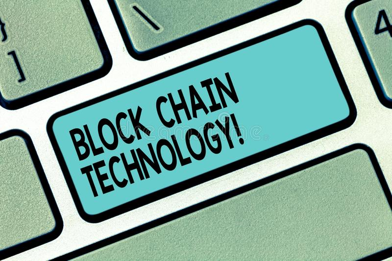 Text sign showing Block Chain Technology. Conceptual photo Digital ledger stored in a distributed network Keyboard key. Intention to create computer message royalty free stock image