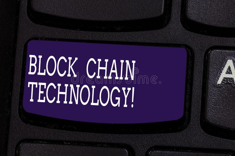 Text sign showing Block Chain Technology. Conceptual photo Digital ledger stored in a distributed network Keyboard key. Intention to create computer message stock image