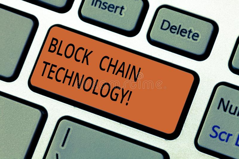 Text sign showing Block Chain Technology. Conceptual photo Digital ledger stored in a distributed network Keyboard key. Intention to create computer message stock photo