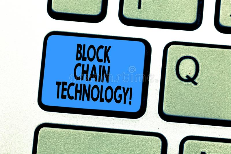 Text sign showing Block Chain Technology. Conceptual photo Digital ledger stored in a distributed network Keyboard key. Intention to create computer message stock images