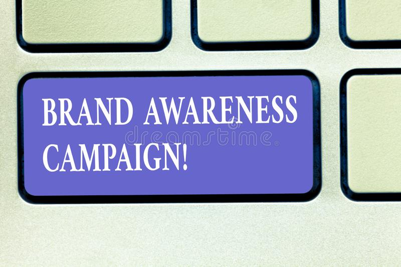 Text sign showing Brand Awareness Campaign. Conceptual photo How aware consumers are with your products Keyboard key. Intention to create computer message vector illustration