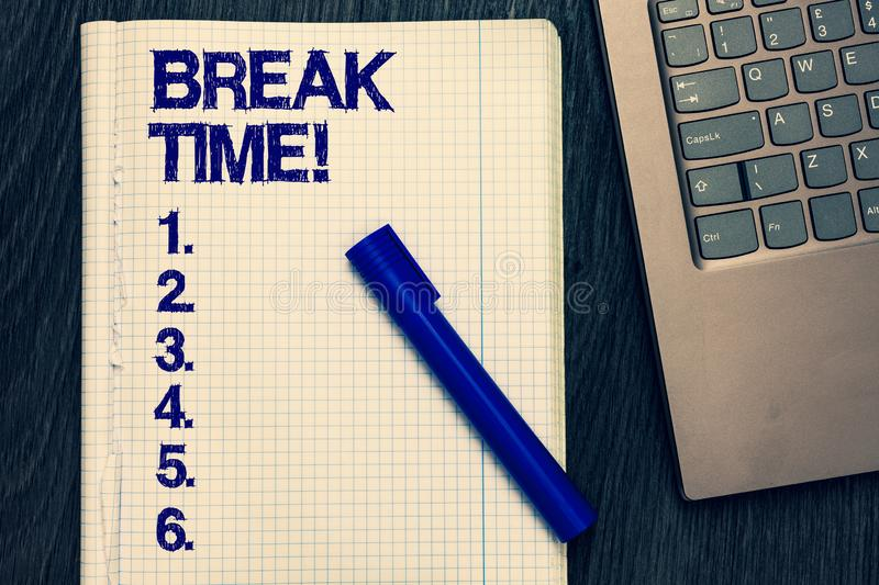 Text sign showing Break Time. Conceptual photo Vacation period resting Relaxation Holidays out of work Open notebook royalty free stock photo
