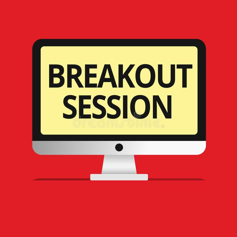 Text sign showing Breakout Session. Conceptual photo workshop discussion or presentation on specific topic.  royalty free illustration