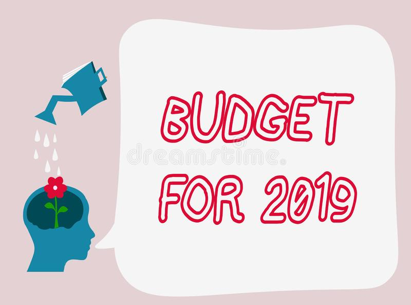Text sign showing Budget For 2019. Conceptual photo An written estimates of income and expenditure for 2019 stock illustration