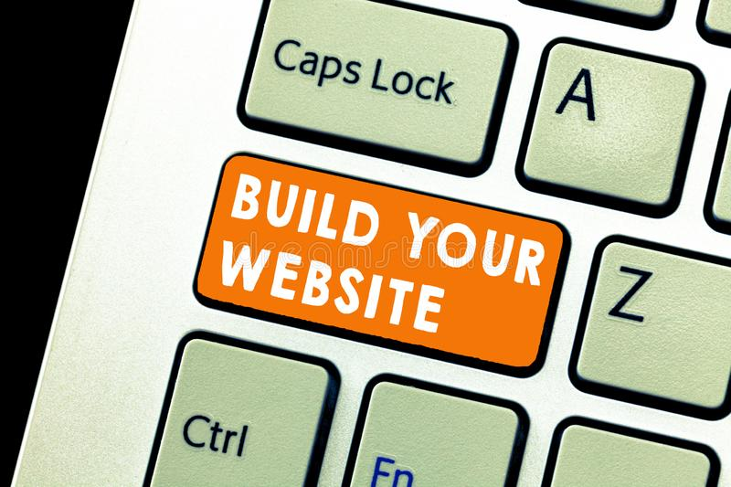 Text sign showing Build Your Website. Conceptual photo Setting up an ecommerce system to market a business stock image