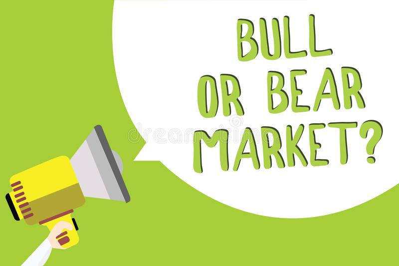 Text sign showing Bull Or Bear Market question. Conceptual photo asking someone about his marketing method Multiline text message royalty free illustration