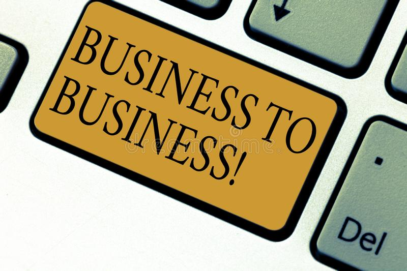 Text sign showing Business To Business. Conceptual photo Working ground businessanalysis busy work hard stop playing. Keyboard key Intention to create computer royalty free stock image
