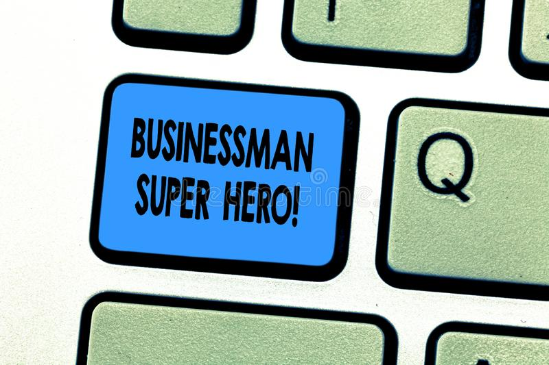 Text sign showing Businessanalysis Super Hero. Conceptual photo assumes the risk of a business or enterprise Keyboard. Key Intention to create computer message royalty free stock image