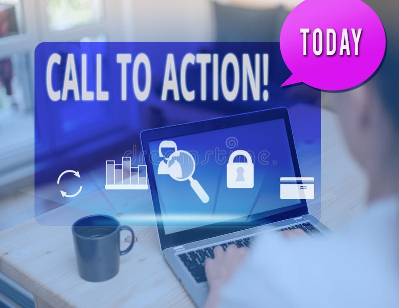 Text sign showing Call To Action. Conceptual photo exhortation do something in order achieve aim with problem. Text sign showing Call To Action. Business photo stock photography