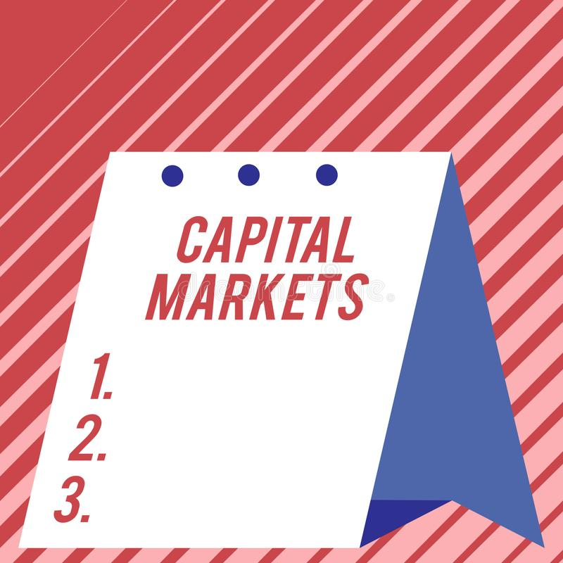 Text sign showing Capital Markets. Conceptual photo Allow businesses to raise funds by providing market security Modern. Text sign showing Capital Markets royalty free stock photos