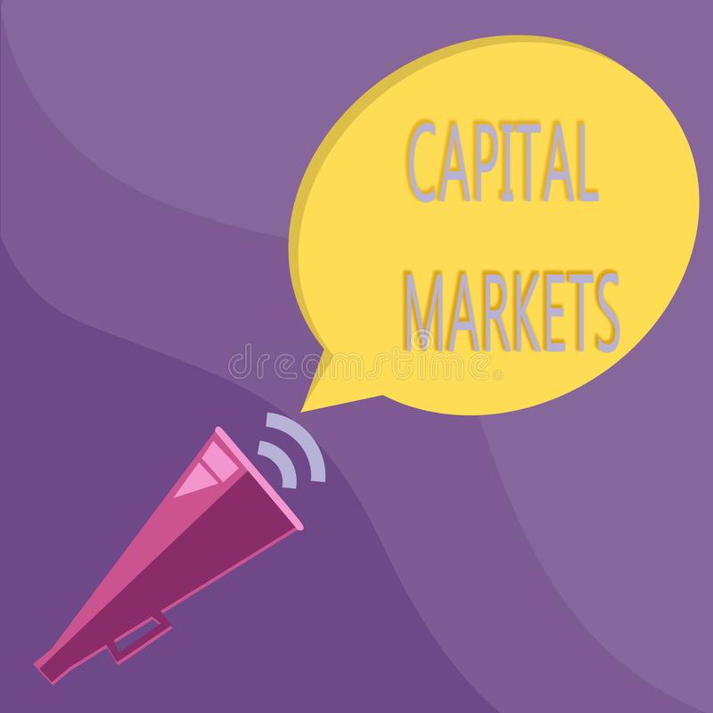 Text sign showing Capital Markets. Conceptual photo Allow businesses to raise funds by providing market security.  vector illustration