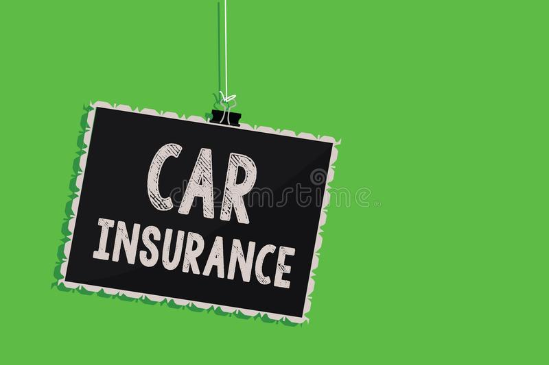 Text sign showing Car Insurance. Conceptual photo Accidents coverage Comprehensive Policy Motor Vehicle Guaranty Hanging blackboar. D message communication royalty free stock images