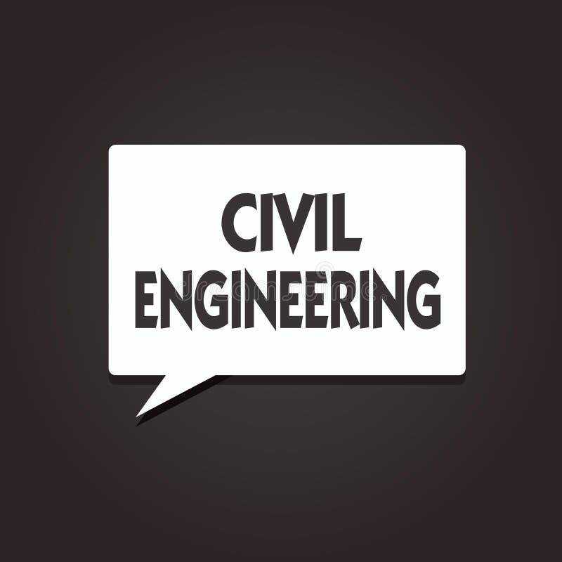 Text sign showing Civil Engineering. Conceptual photo Planning Design Building of roads bridges public buildings royalty free illustration