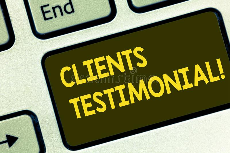 Text sign showing Clients Testimonial. Conceptual photo Customers Personal Experiences Reviews Opinions Feedback. Keyboard key Intention to create computer royalty free stock image