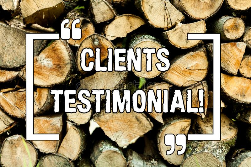 Text sign showing Clients Testimonial. Conceptual photo Customers Personal Experiences Reviews Opinions Feedback Wooden background. Vintage wood wild message royalty free illustration