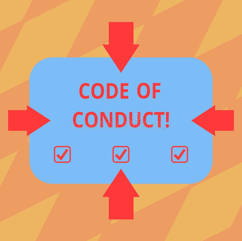 Text sign showing Code Of Conduct. Conceptual photo Ethics rules moral codes ethical principles values respect Arrows on. Four Sides of Blank Rectangular Shape stock illustration