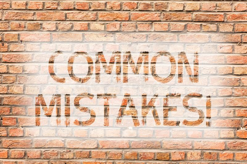 Text sign showing Common Mistakes. Conceptual photo lot of showing do same action in wrong way Brick Wall art like. Text sign showing Common Mistakes. Business royalty free stock images