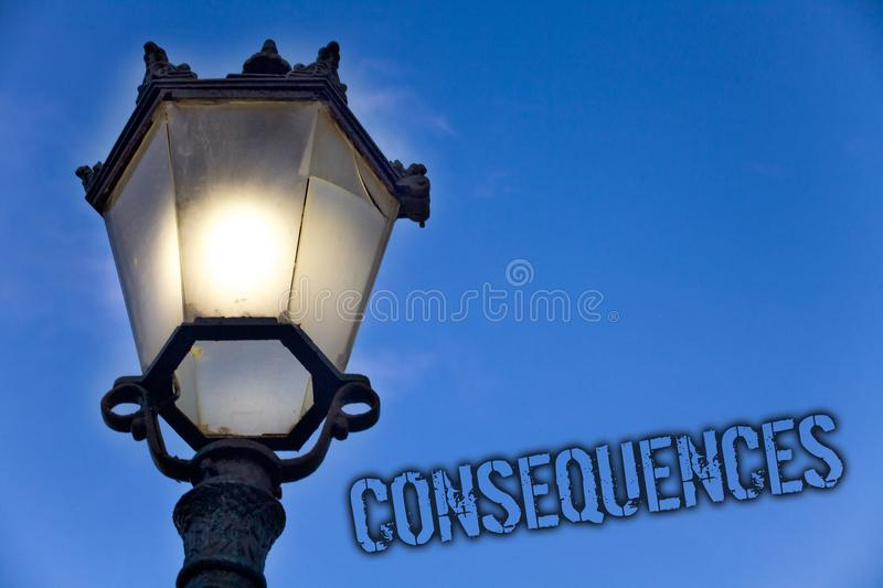 Text sign showing Consequences. Conceptual photo Result Outcome Output Upshot Difficulty Ramification Conclusion Light post blue s. Ky enlighten ideas message stock illustration