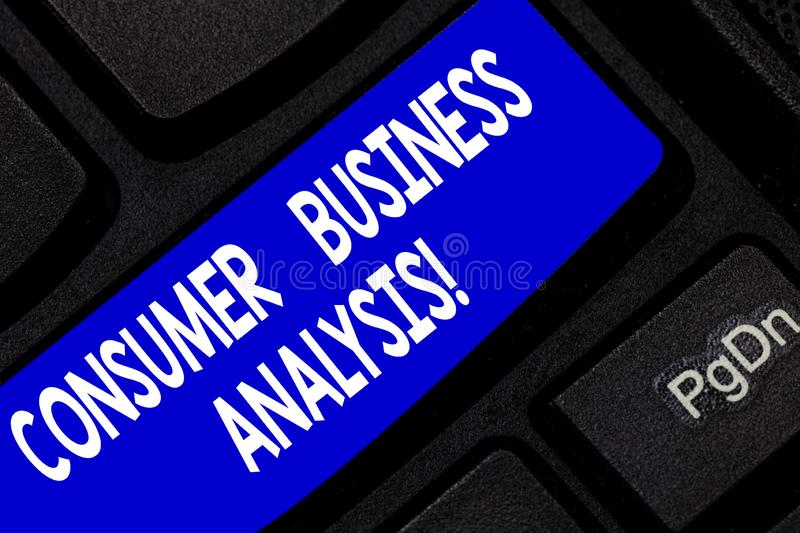 Text sign showing Consumer Business Analysis. Conceptual photo collect information on the target market s is needs. Keyboard key Intention to create computer stock photo