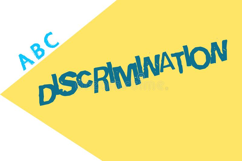 Text sign showing Discrimination. Conceptual photo Prejudicial treatment of different categories of showing.  stock illustration