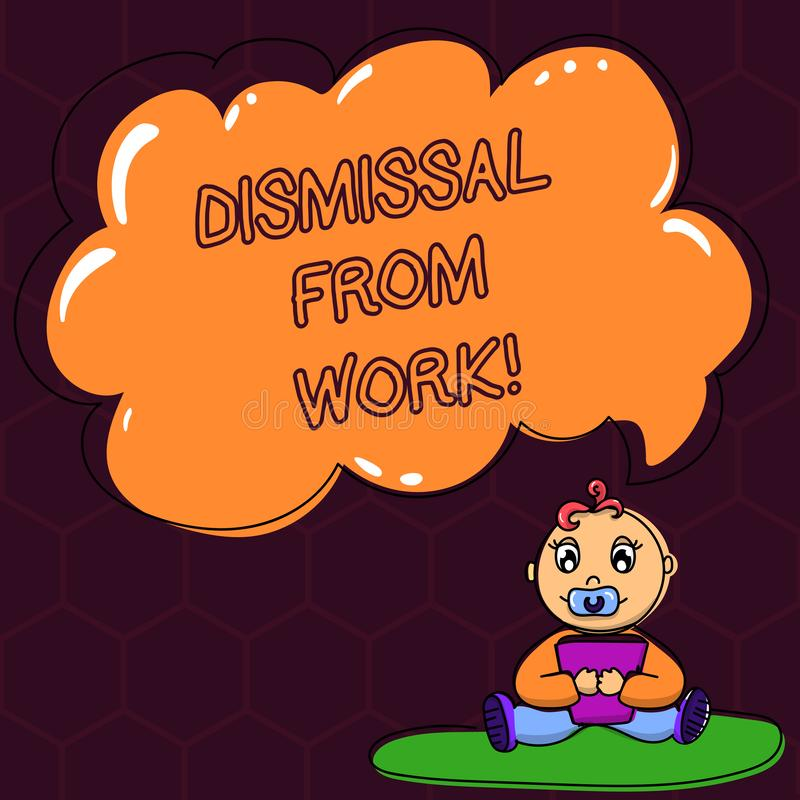 Text sign showing Dismissal From Work. Conceptual photo Terminated from Employment for reason Get fired Baby Sitting on. Rug with Pacifier Book and Blank Color royalty free illustration