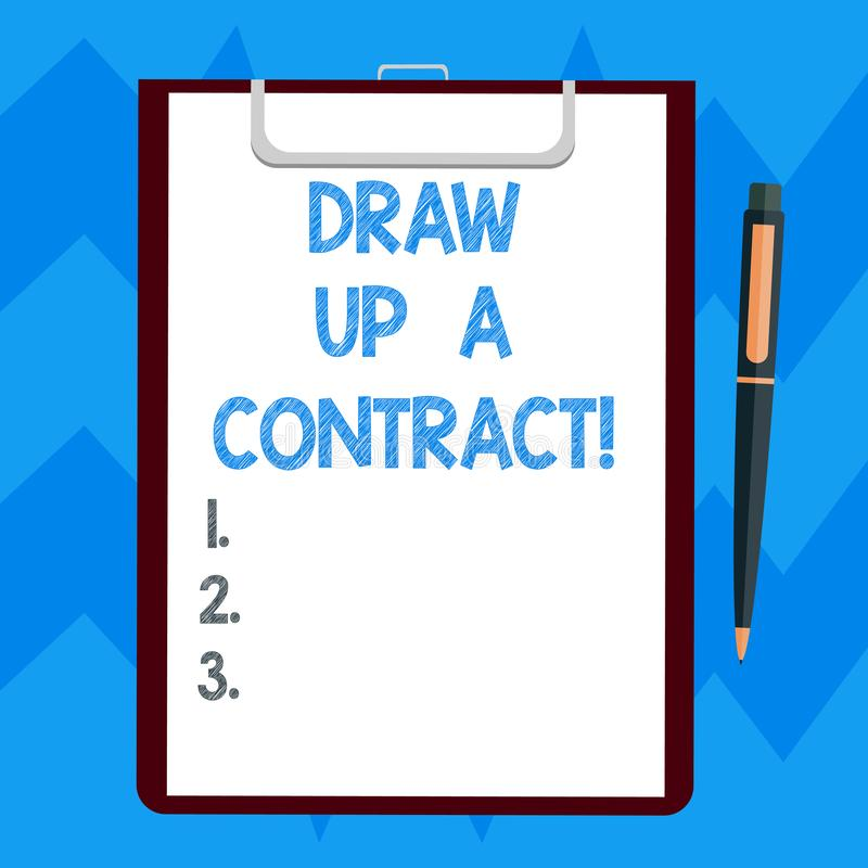 Text sign showing Draw Up A Contract. Conceptual photo Write a business agreement cooperation legal papers Blank Sheet vector illustration