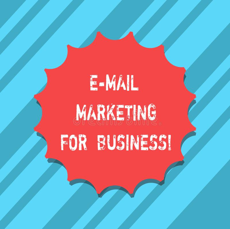 Text sign showing E Mail Marketing For Business. Conceptual photo Mailing as advertising campaign strategies Blank Seal with stock illustration