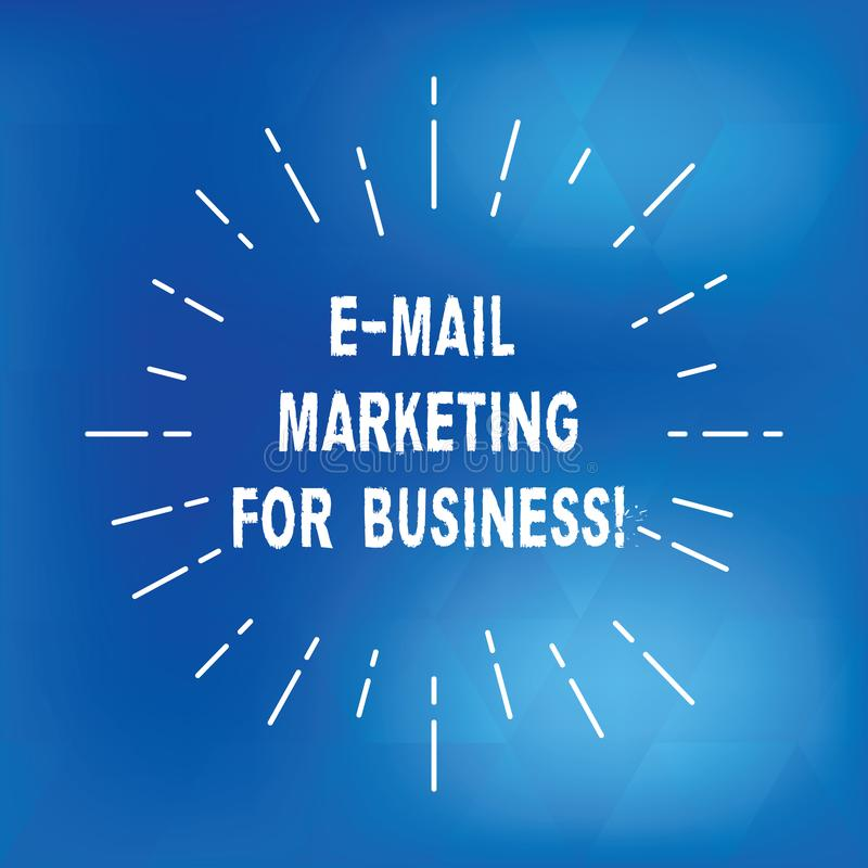 Text sign showing E Mail Marketing For Business. Conceptual photo Mailing as advertising campaign strategies Thin Beam. Lines Spreading out Dash of Sunburst royalty free illustration