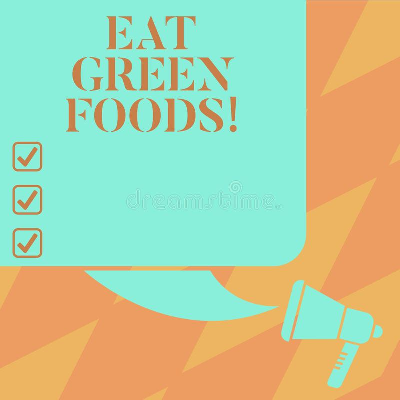 Text sign showing Eat Green Foods. Conceptual photo Eating more vegetables healthy diet vegetarian veggie demonstrating. Color Silhouette of Blank Square Speech stock illustration