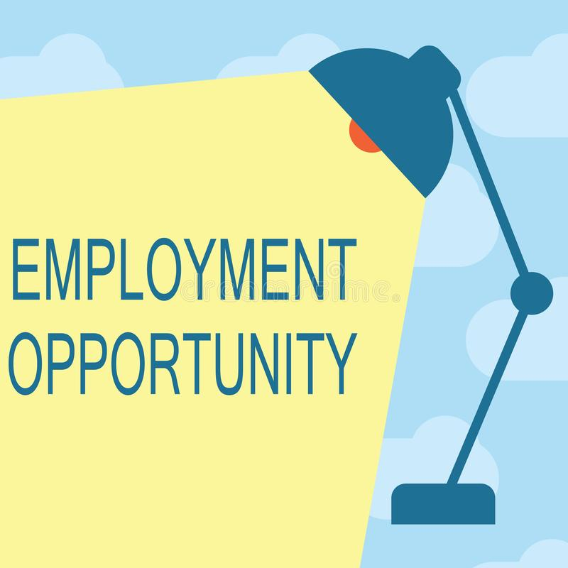 Text sign showing Employment Opportunity. Conceptual photo no Discrimination against Applicant Equal Policy.  royalty free illustration