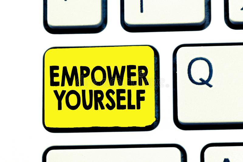 Text sign showing Empower Yourself. Conceptual photo taking control of life setting goals positive choices royalty free stock photo