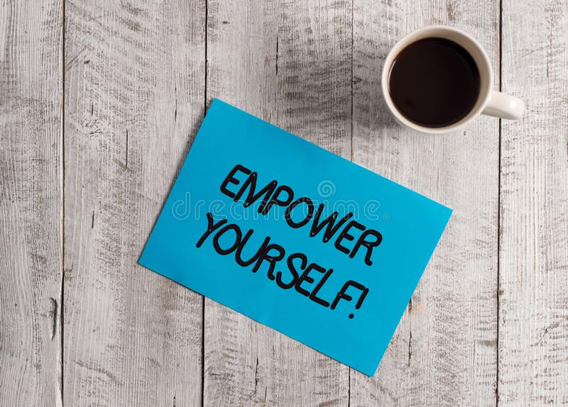 Text sign showing Empower Yourself. Conceptual photo taking control of our life setting goals and making choices Pastel. Text sign showing Empower Yourself royalty free stock photography