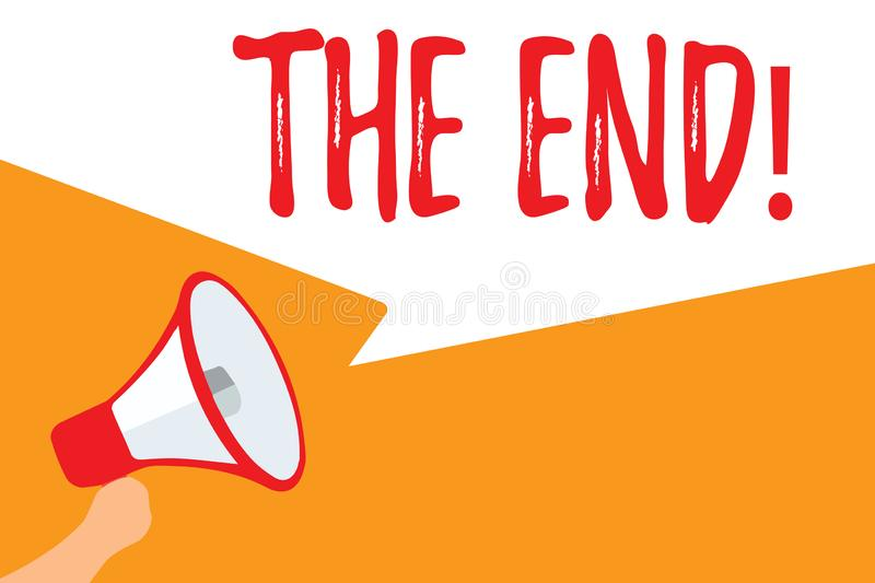 Text sign showing The End. Conceptual photo Final part of play relationship event movie act Finish Conclusion Megaphone. Loudspeaker speech bubbles important stock illustration