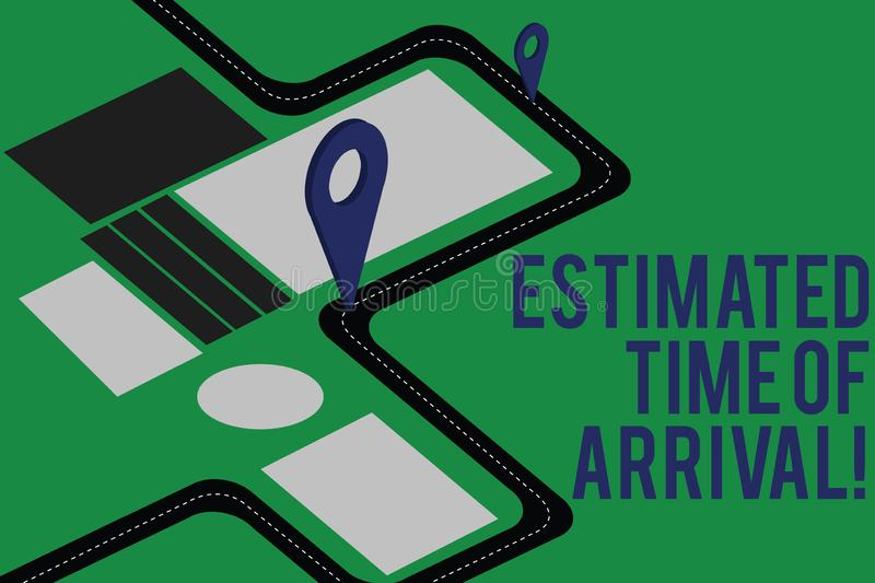 Text sign showing Estimated Time Of Arrival. Conceptual photo Hours at which a flight is supposed to arrive Road Map. Navigation Marker 3D Locator Pin for royalty free illustration
