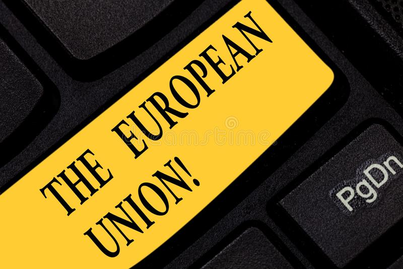 Text sign showing The European Union. Conceptual photo EU to which the member states of the EEC are evolving Keyboard. Key Intention to create computer message royalty free illustration