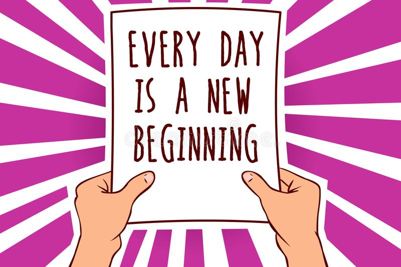Text sign showing Every Day Is A New Beginning. Conceptual photo you have a chance to dream work live better Man holding paper imp. Ortant message remarkable vector illustration