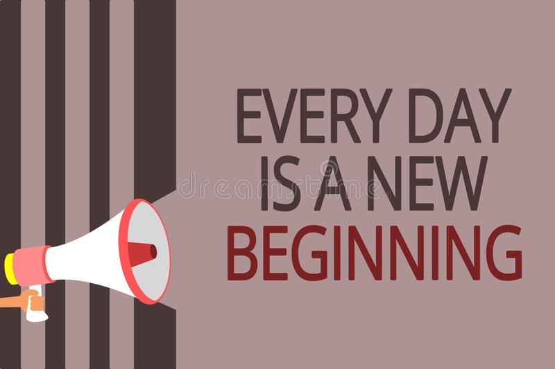 Text sign showing Every Day Is A New Beginning. Conceptual photo you have a chance to dream work live better Megaphone loudspeaker. Gray stripes important stock illustration