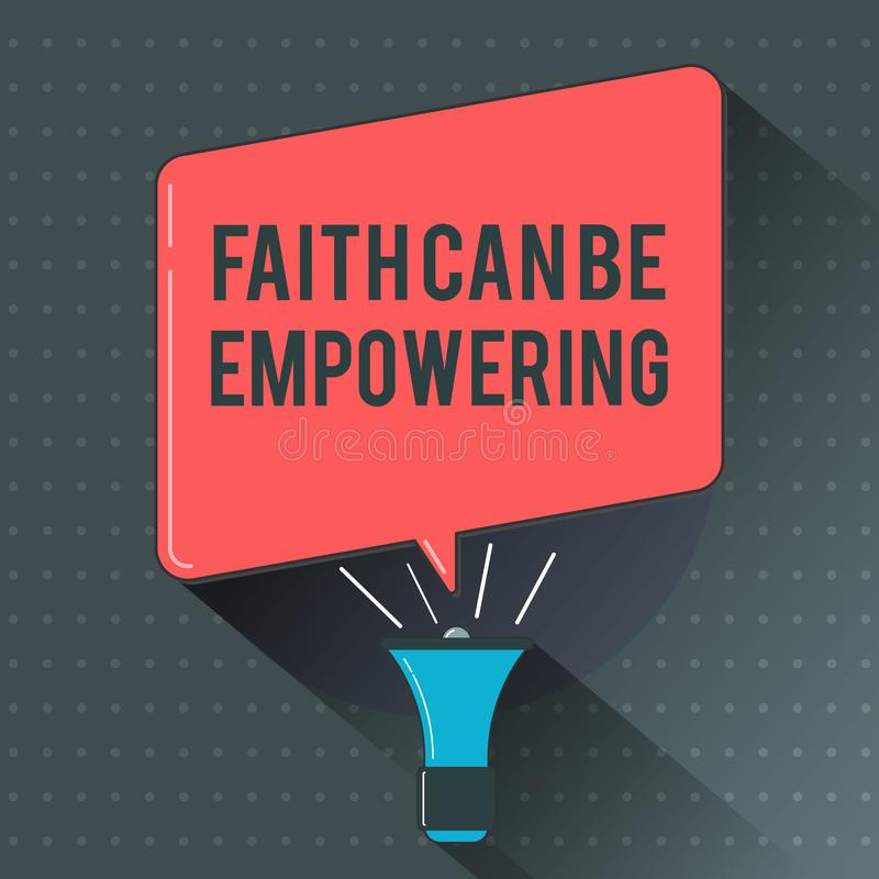 Text sign showing Faith Can Be Empowering. Conceptual photo Trust and Believing in ourselves that we can do it.  royalty free illustration