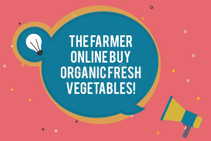 Text sign showing The Farmer Online Buy Organic Fresh Vegetables. Conceptual photo Purchase healthy food Blank Round. Speech Bubble with Bulb Idea Icon Sticker vector illustration
