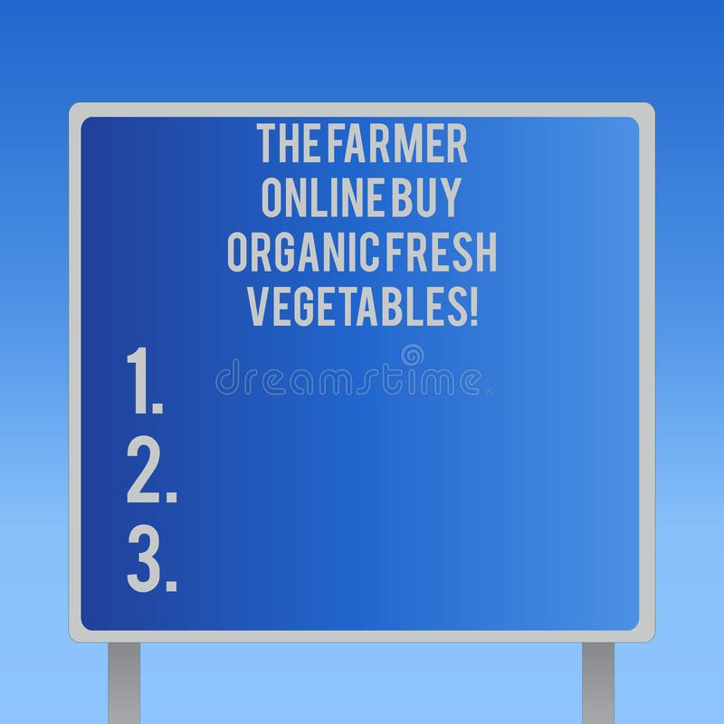 Text sign showing The Farmer Online Buy Organic Fresh Vegetables. Conceptual photo Purchase healthy food Blank Square. Shape Billboard Standing with Frame royalty free illustration