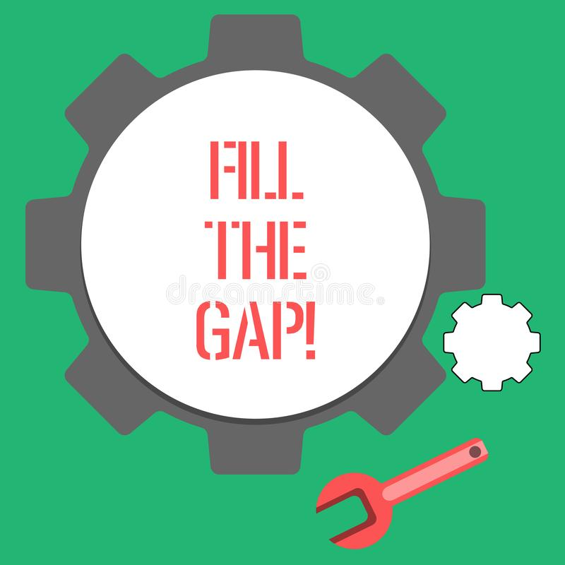 Text sign showing Fill The Gap. Conceptual photo Put he missing part in its right place Solution to the puzzle. Text sign showing Fill The Gap. Conceptual photo vector illustration