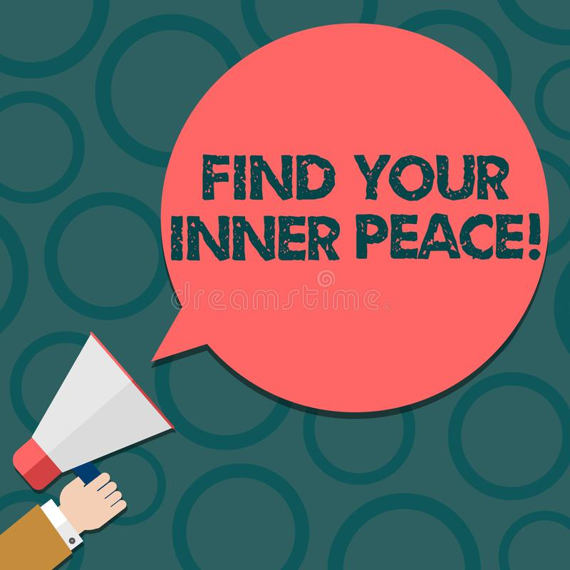Text sign showing Find Your Inner Peace. Conceptual photo Peaceful style of life Positivism Meditation Hu analysis Hand. Holding Megaphone Blank Round Color vector illustration