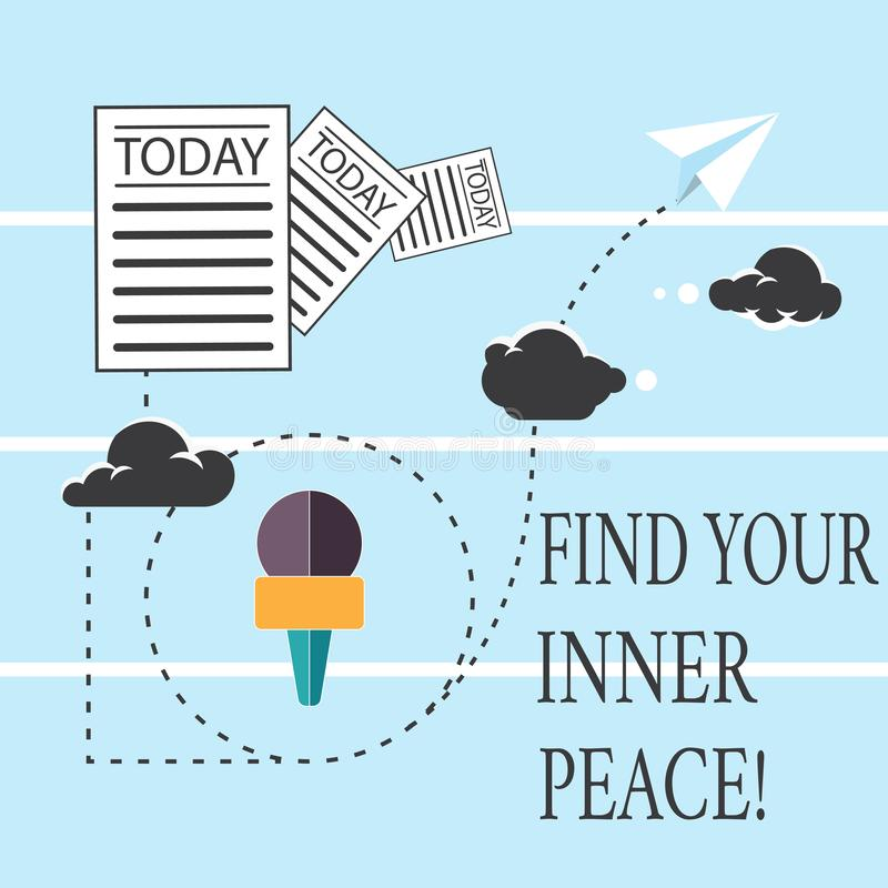 Text sign showing Find Your Inner Peace. Conceptual photo Peaceful style of life Positivism Meditation Information and. Documents Passing thru Cloud Hosting vector illustration