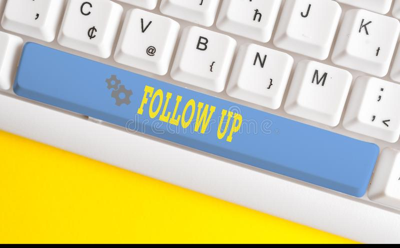 Text sign showing Follow Up. Conceptual photo a continuation of something that has already been started White pc. Text sign showing Follow Up. Business photo stock photography
