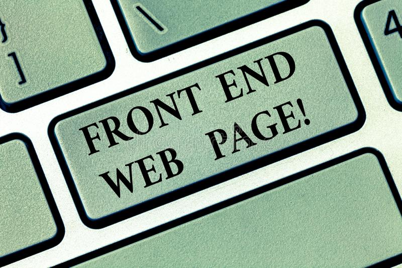 Text sign showing Front End Web Page. Conceptual photo Converting data into graphical interface for users Keyboard key. Intention to create computer message stock photo