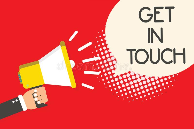 Text sign showing Get In Touch. Conceptual photo Stay in contact Constant Communication Interaction Bonding Man holding megaphone. Loudspeaker speech bubble red stock illustration