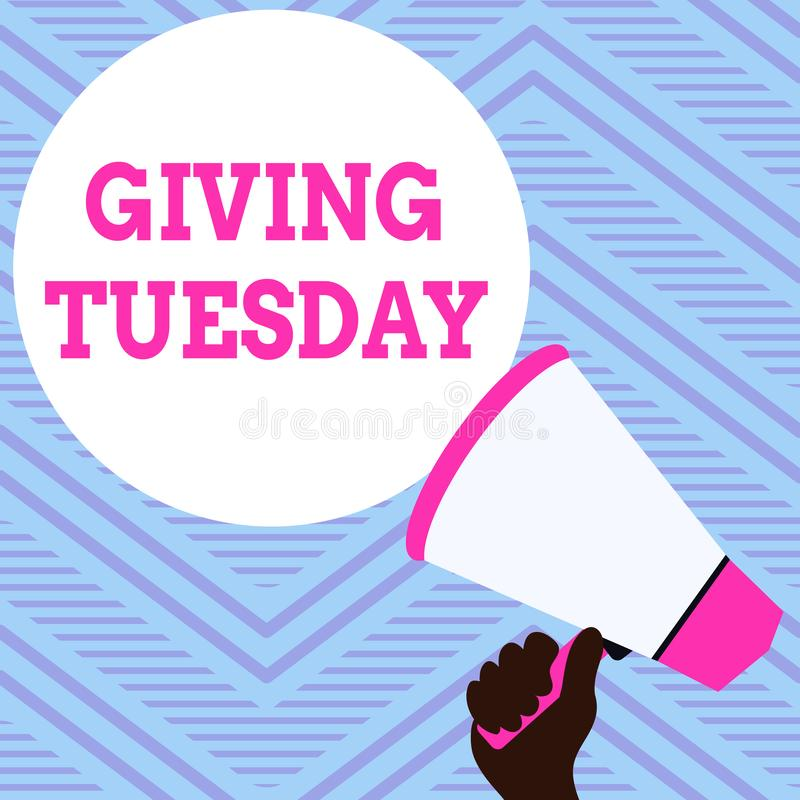 Text sign showing Giving Tuesday. Conceptual photo international day of charitable giving Hashtag activism Hand Holding. Text sign showing Giving Tuesday stock illustration