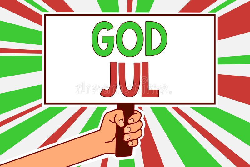 Text sign showing God Jul. Conceptual photo Merry Christmas Greeting people for new year happy holidays Man hand holding poster im. Portant protest message green royalty free illustration
