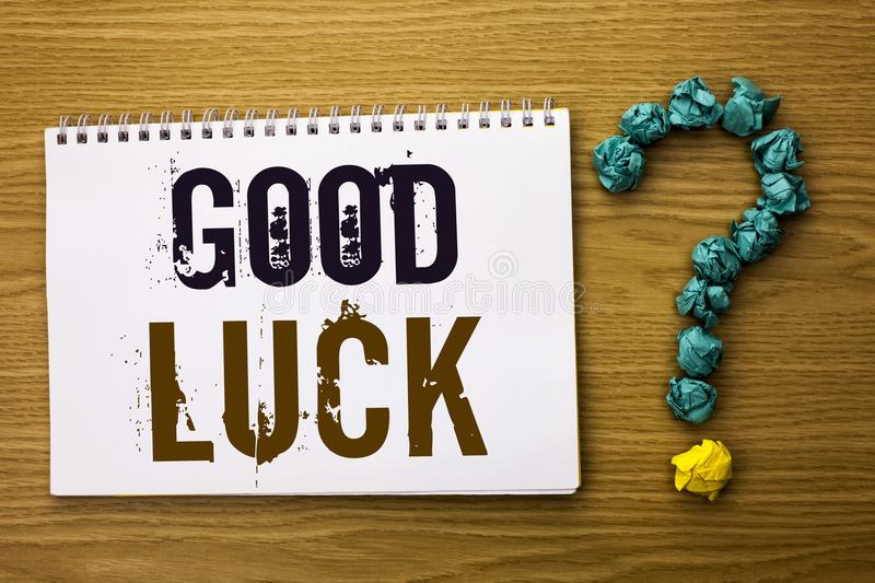 Text sign showing Good Luck. Conceptual photo Lucky Greeting Wish Fortune Chance Success Feelings Blissful written on Notebook Boo. Text sign showing Good Luck royalty free stock photo
